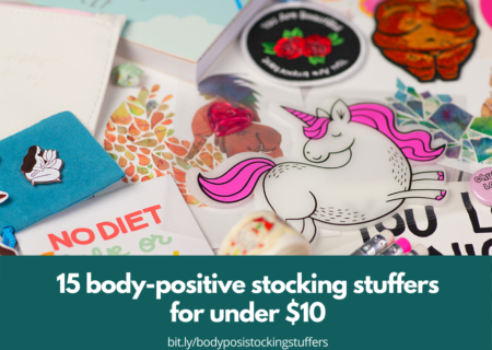 "Body-positive products are scattered across the image, including pins, patches, stickers and postcards. A teal bar across the image reads, ""20 body-positive stocking stuffers for under $10"" with the URL of the post."
