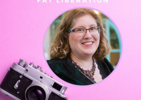 """Lindley, a fat white woman with shoulder-length blonde hair and glasses, is shown in a photo cropped into a circle that is placed in a larger image with a pink background and vintage camera. White text on the image reads, """"Intersectionality & Fat Liberation: Lindley Ashline, Body Liberation Photos."""""""